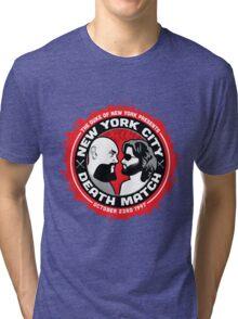 NYC Death Match Tri-blend T-Shirt