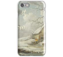 Let it Snow iPhone Case/Skin