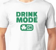 Drink mode on shamrock Unisex T-Shirt
