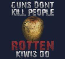 DayZ Guns don't kill people rotten Kiwis Do Kids Clothes