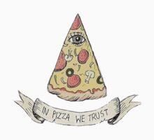 In Pizza We Trust by MATDiamonds