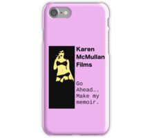 Go Ahead Make My Memoir iPhone Case/Skin