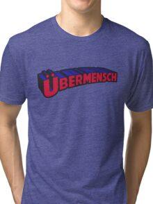 Übermensch Tri-blend T-Shirt
