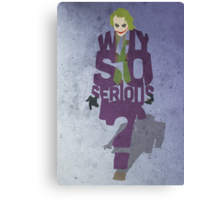 Joker from The Dark Knight Typography Simple Design of His Quote Canvas Print