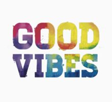 Good Vibes by TRilliluminati