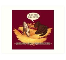 Smaug's Daily Affirmations Art Print