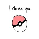 """I Choose You"" Valentine by ilonatoth"
