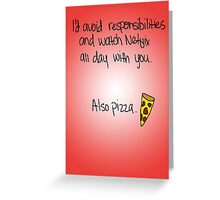 """""""Avoiding Responsibilities with Pizza and Netflix"""" Valentine Greeting Card"""