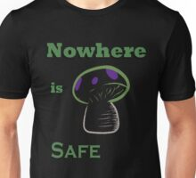 Nowhere is Safe Unisex T-Shirt