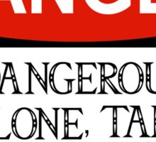 DANGER: It's dangerous to go alone! Sticker