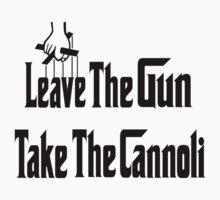 Leave The Gun Take The Cannoli by Linda Allan