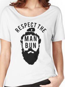 Respect the Man Bun Women's Relaxed Fit T-Shirt