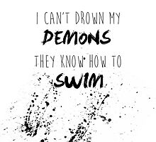 I Can't Drown My Demons (1) by Olivia Mendoza