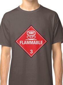 Flower Power Flammable Placard Classic T-Shirt