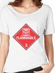 Flower Power Flammable Placard Women's Relaxed Fit T-Shirt