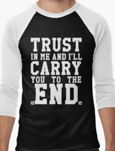Trust In Me and I'll Carry you to the End Men's Baseball ¾ T-Shirt