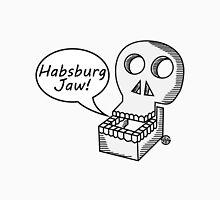 Habsburg Jaw Unisex T-Shirt
