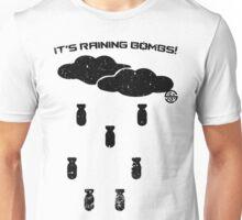 It's raining bombs Unisex T-Shirt