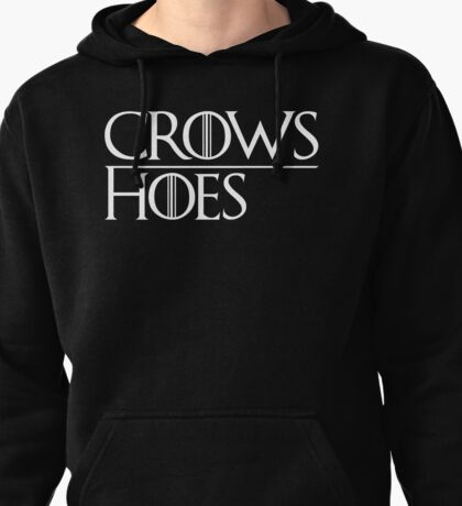 Crows Over Hoes Pullover Hoodie