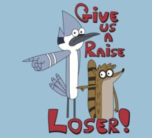 Give us a raise, Loser! by ChrisButler