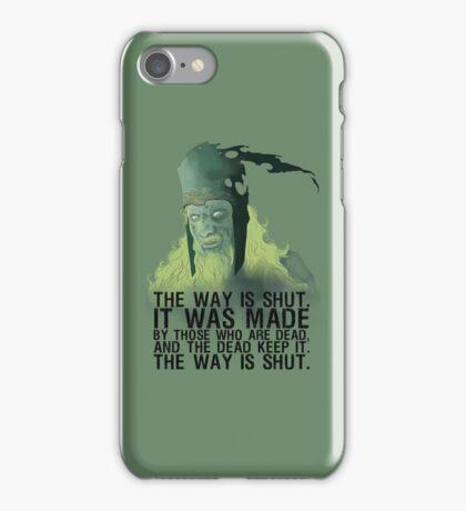 The way is shut. iPhone Case/Skin