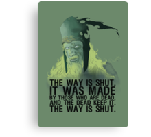 The way is shut. Canvas Print