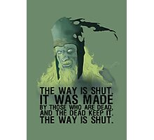The way is shut. Photographic Print