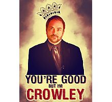 I'm Crowley! Photographic Print