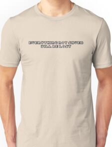 Everything Not Saved Will Be Lost T-Shirt