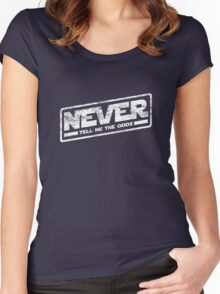 Never Tell Me The Odds (aged look) Women's Fitted Scoop T-Shirt