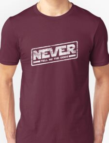 Never Tell Me The Odds (aged look) T-Shirt