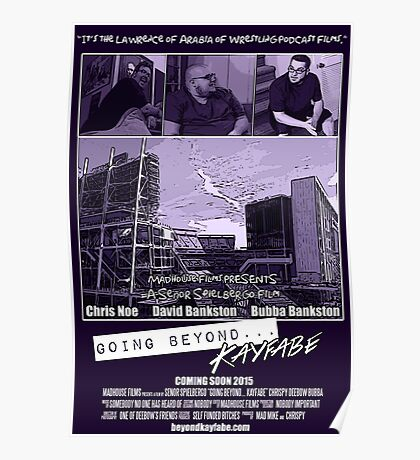 Going Beyond... Kayfabe Movie Poster Poster