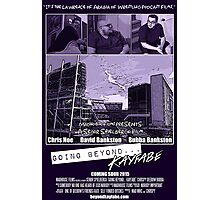 Going Beyond... Kayfabe Movie Poster Photographic Print