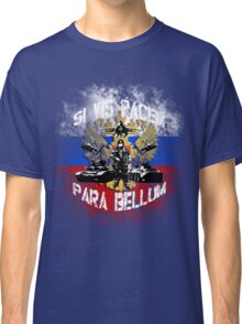 Si vis pacem para bellum russia w. white font Classic T-Shirt