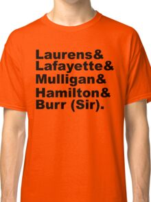 Hamilton Revolutionaries (black) Classic T-Shirt