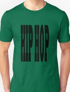 Hip Hop black Unisex T-Shirt