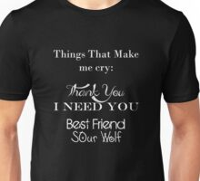 Reasons for why I cry Unisex T-Shirt