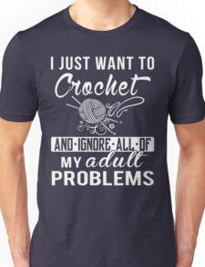 I Just Want to Crochet Shirt T-Shirt
