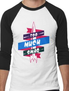 To Much Swag Men's Baseball ¾ T-Shirt