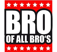 Bro Of All Bros Star Design by Style-O-Mat