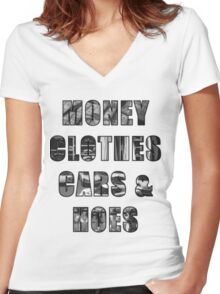 Money Clothes Cars & h*es Women's Fitted V-Neck T-Shirt