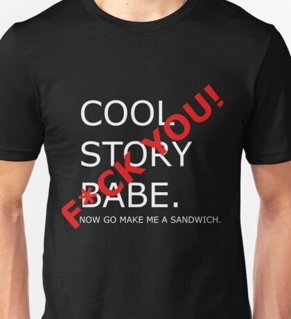 Cool Story, A-hole Unisex T-Shirt