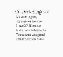 Concert Hangover Unisex T-Shirt