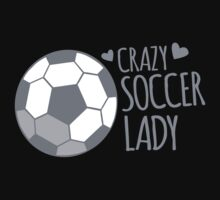 Crazy Soccer Lady One Piece - Short Sleeve