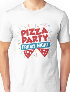 Pizza Party Friday Night Unisex T-Shirt