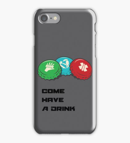 Come have a Drink iPhone Case/Skin