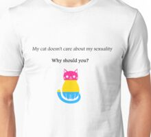 'My cat doesn't care about my sexuality' Pansexual Unisex T-Shirt