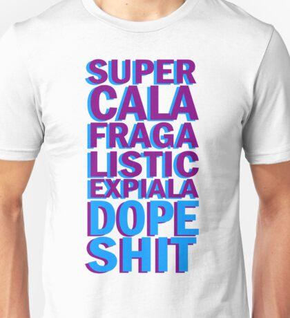 Dope Shit Unisex T-Shirt