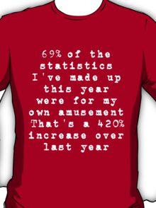 Lies, Damn Lies, and Statistics (for dark shirts) T-Shirt
