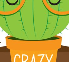 CRAZY CACTUS LADY (with cacti glasses banner) Sticker
